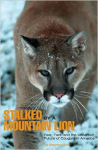 stalkedbyamountainlion