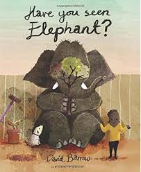 Have You Seen Elephant