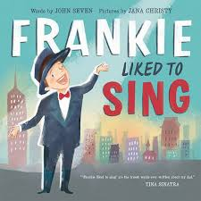 Frankie Liked to Sing